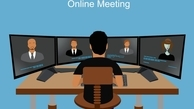 باید و نبایدهای جلسات کاری آنلاین به ویژه در روزهای کرونایی