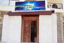 راه اندازی 6 موزه در استان بوشهر دردستور کار است