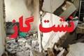 تخریب منزل مسکونی بر اثر نشت گاز